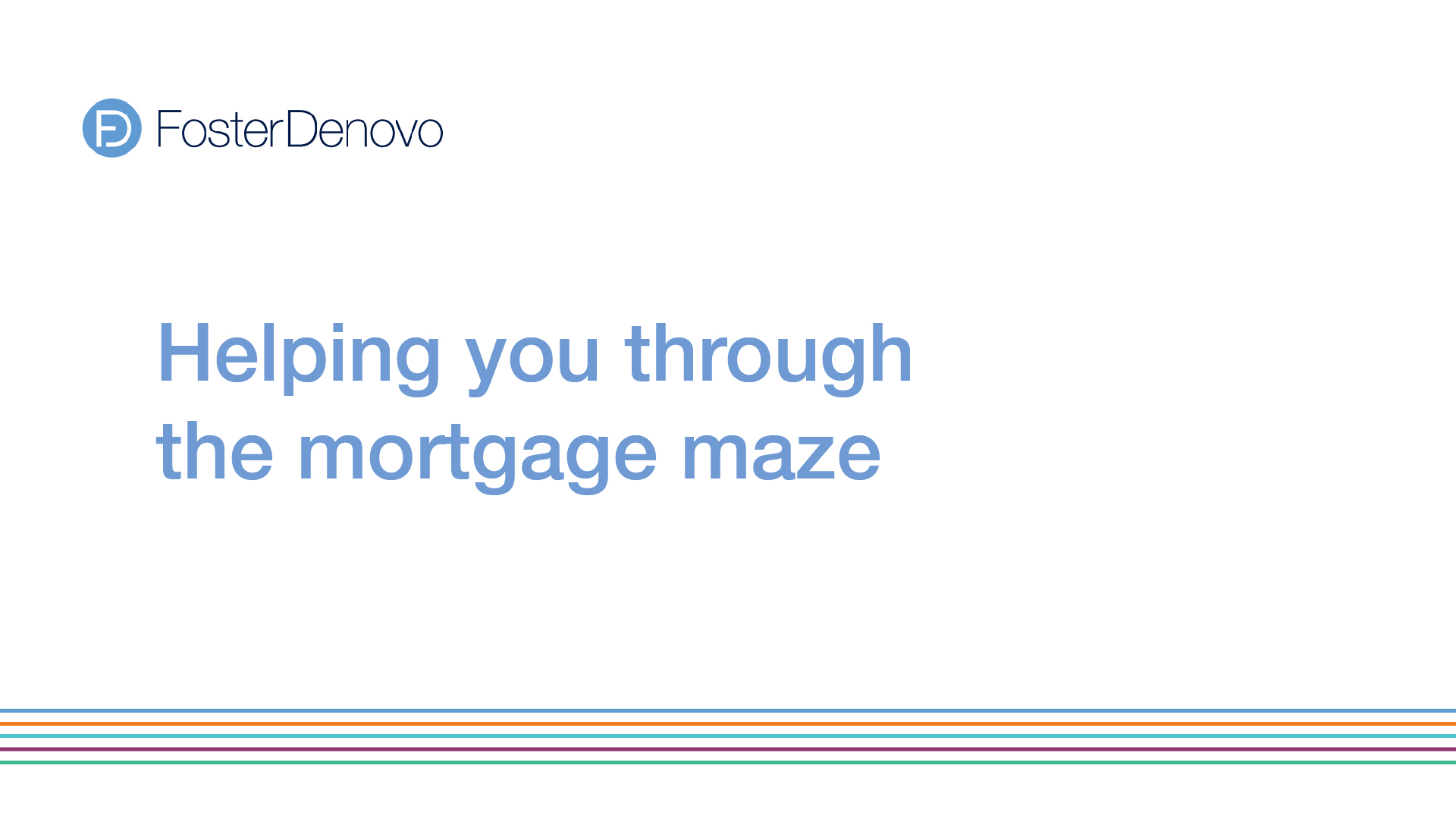 helping you through the mortgage maze