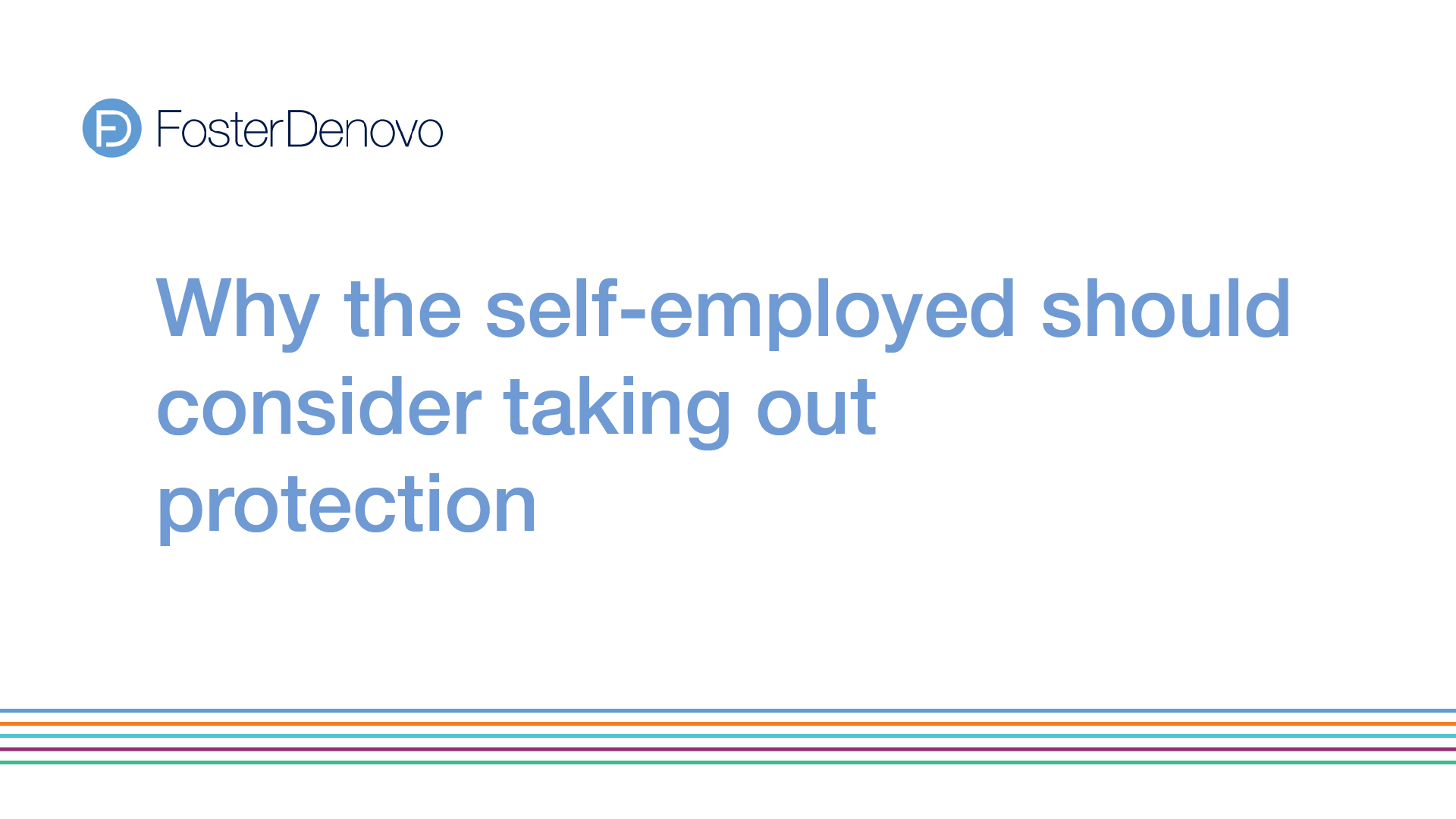 why self-employed should consider taking out protection