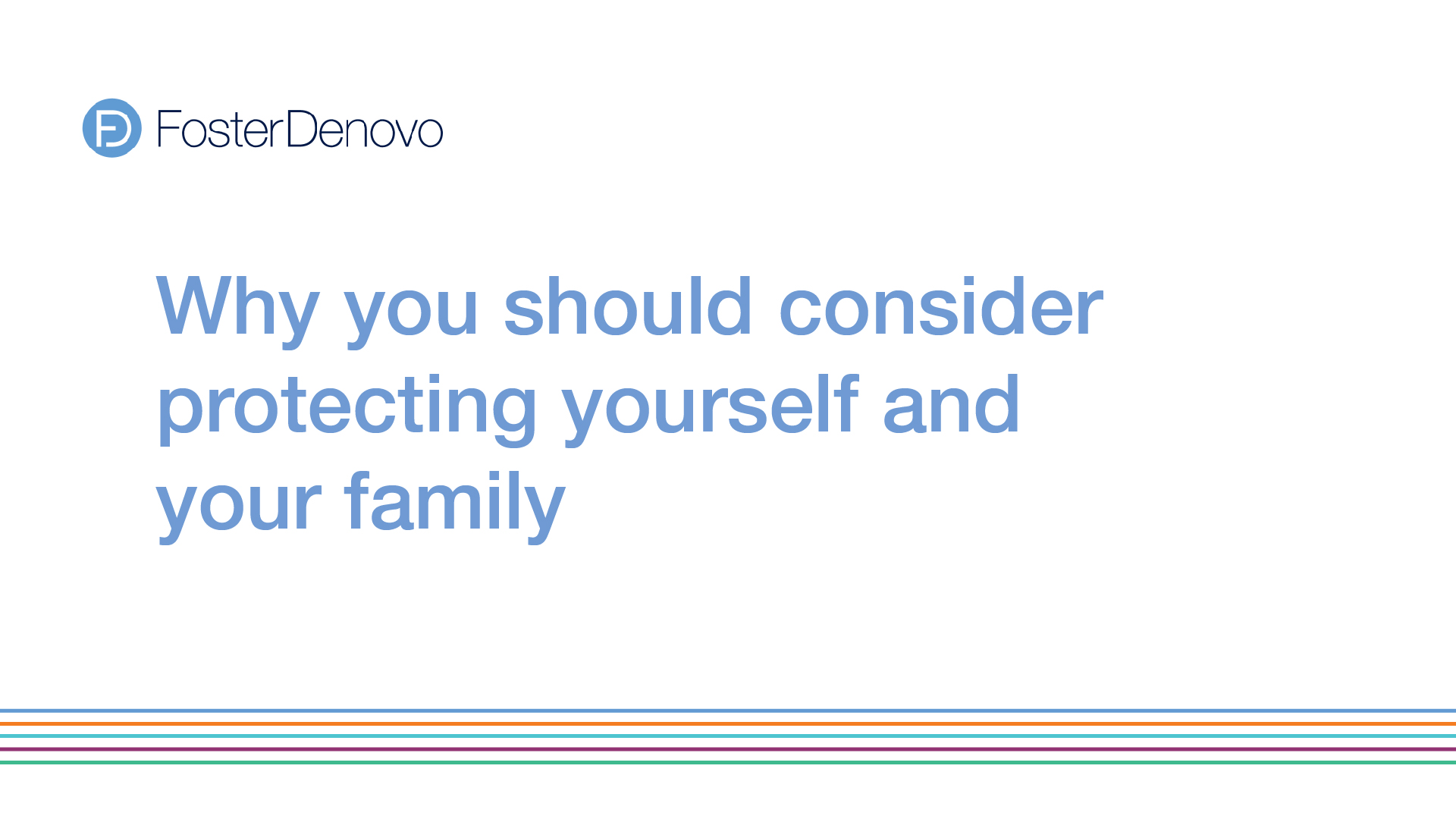 Protecting family & yourself